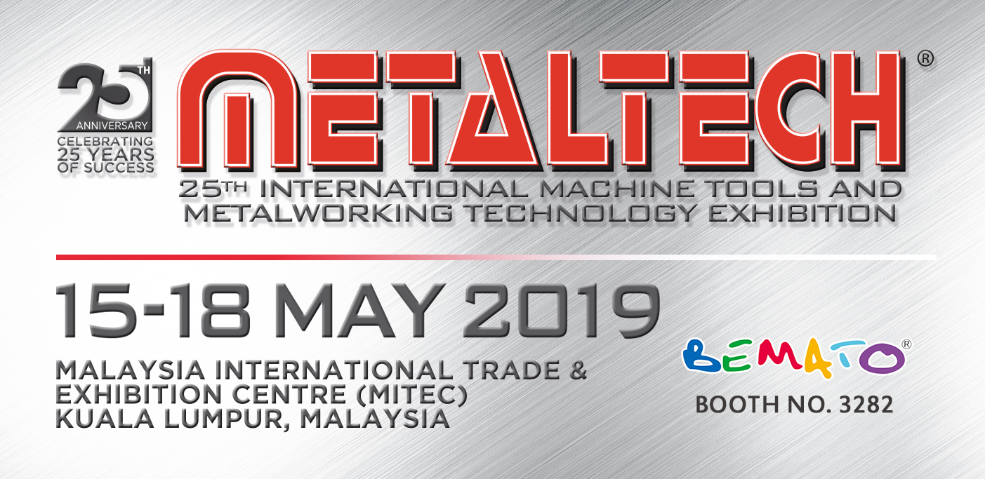 2019 METALTECH Exhibition in MITEC, Kuala Lumpur, Malaysia from May