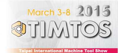 2015 TIMTOS Taipei International Machine Tool Show from March 3-8th
