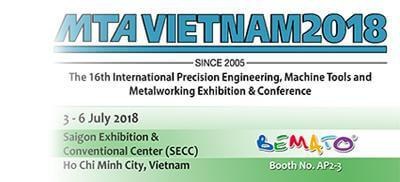 2018 MTA Vietnam Exhibition from July 3rd to 6th, 2018 at SECC in Ho Chi Minh City, Vietnam