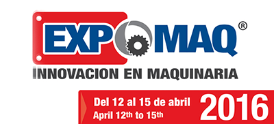 2016 EXPOMAQ Exhibition in Guanajuato, Mexico from April 12th to 15th