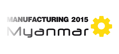 2015 Manufacturing Myanmar Exhibition from October 15 to 17th.