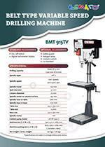 Variable Speed Drilling Machine - BMT 460FTD, BMT 915TV